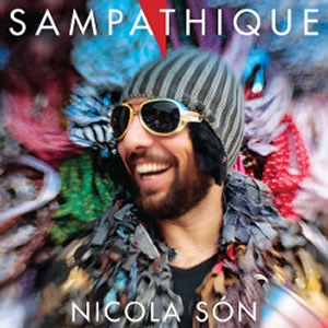 "NICOLA SON - ""Sampathique"""