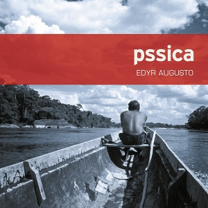 « Pssica », d'Edyr Augusto